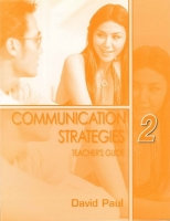 COMMUNICATION STRATEGIES Second Edition 2 TEACHER´S GUIDE - ...