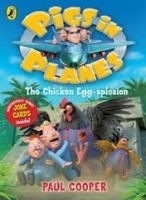 PIGS IN PLANES: CHICKEN EGG-SPLOSION - COOPER, P.