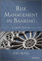 Risk Management in Banking : New website, 4th Ed. - Bessis, J., O'Kelly, B.