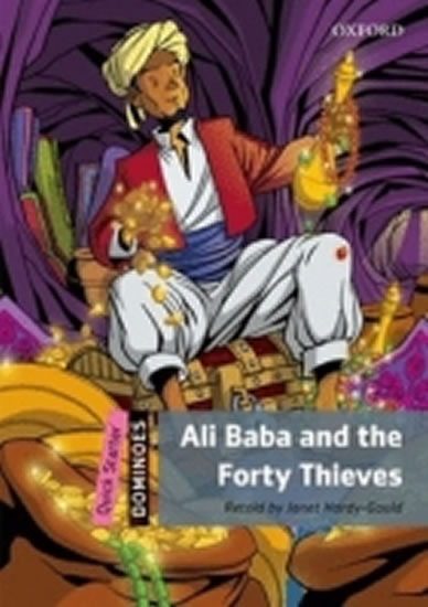 Dominoes Quick Starter Ali Baba and the Forty Thieves (2nd) - Janet Hardy-Gould