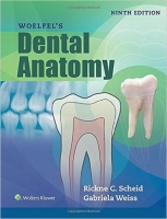 Woelfels Dental Anatomy, 9th Ed. - Scheid, R. C.