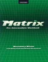 MATRIX PRE-INTERMEDIATE WORKBOOK - DUCKWORTH, M., GUDE, K., ...
