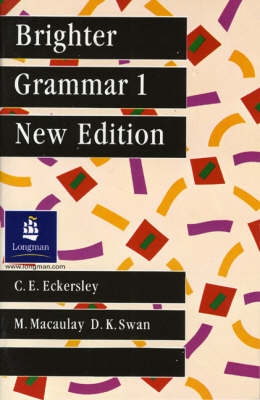 Brighter Grammar - Bk. 1 - C.E. Eckersley, M. Macaulay