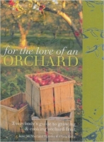 For the Love of an Orchard - Hunter, J. M.
