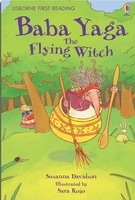 USBORNE FIRST READING LEVEL 4: BABA YAGA, THE FLYING WITCH -...