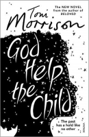 God Help the Child - Morrison, T.