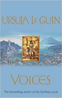 Voices (Annals of the Western Shore) - LeGuin, U. K.