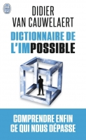Dictionnaire de l'impossible - Cauwelaert, D.
