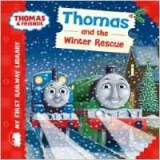 My First Railway Library Thomas and the Winter Rescue - Awdr...