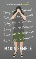 Today Will Be Different - Semple, M.