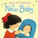FIRST EXPERIENCES: THE NEW BABY Mini Edition - CARTWRIGHT, S...