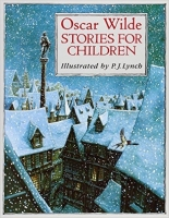 Oscar Wilde Stories For Children (Classic Stories) - Lynch, ...