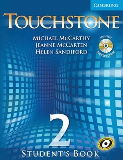 Touchstone 2: Student´s Book with Audio CD/CD-ROM - Michael McCarthy