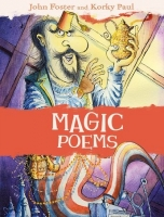 MAGIC POEMS - FOSTER, J., PAUL, K.