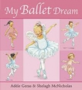 My Ballet Dream (Tutu Tilly) - Geras, A.