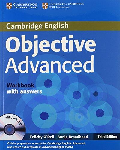 Objective Advanced 3rd Edition Workbook with answers with Audio CD - O'Dell, Felicity & Broadhead, Annie