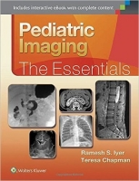 Pediatric Imaging: The Essentials - Iyer, R.