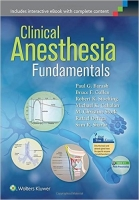Clinical Anesthesia Fundamentals - Barash, P., Cahalan, M., ...