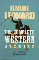 The Complete Western Stories - Leonard, E.