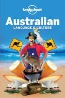 Australian Language & Culture 4th ed. (Lonely Planet) - Lonely Planet