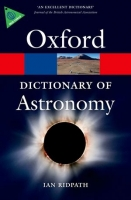 OXFORD DICTIONARY OF ASTRONOMY 2nd Edition Revised (Oxford P...