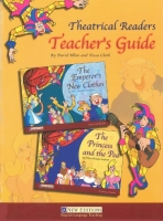 THEATRICAL READERS LEVELS 1–2 TEACHER´S GUIDE (THE EMPEROR´S...