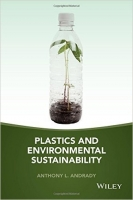 Plastics and Environmental Sustainability : Fact and Fiction...