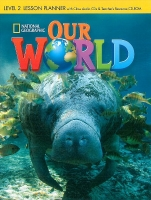 OUR WORLD Level 2 LESSON PLANNER with CLASS AUDIO CD & TEACHER'S RESOURCE CD-ROM - CRANDALL, J., SHIN, J. K.