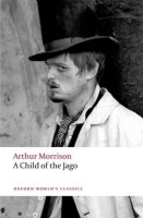A CHILD OF THE JAGO (Oxford World´s Classics New Edition) - ...