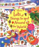 Lots of Things to Spot Around the World - Bowman, L.