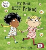 Charlie and Lola: My Best, Best Friend - Child, L.