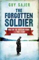 The Forgotten Soldier: War on the Russian Front - Sajer, G.