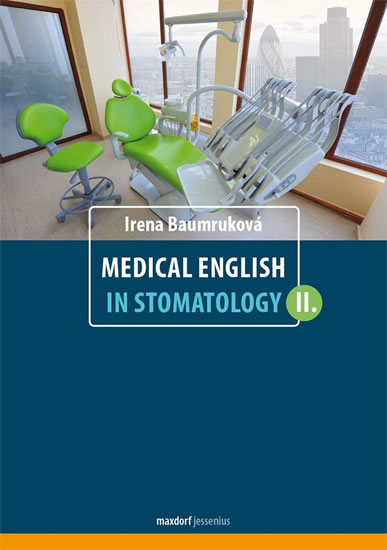 Medical English in Stomatology II. - Irena Baumruková