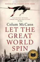 Let the Great World Spin - McCann, C.