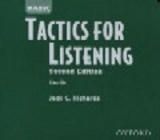 BASIC TACTICS FOR LISTENING Second Edition CLASS AUDIO CDs /...