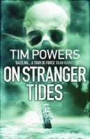 ON STRANGER TIDES - POWERS, T.