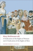 A VINDICATION OF THE RIGHTS OF WOMAN, A VINDICATION OF THE R...