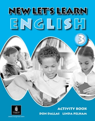 New Let's Learn English Activity Book 3 - Don A. Dallas