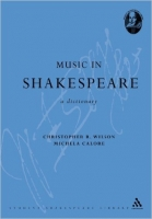 Music in Shakespeare: A Dictionary - Wilson, Ch. R.