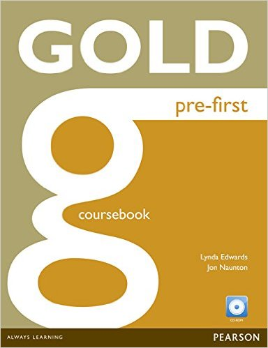 Gold Pre-First Coursebook and Active Book Pack - Jon Naunton