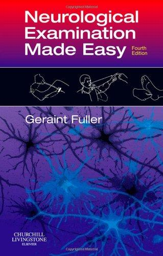 Elsevier Ltd Neurological Examination Made Easy - Fuller, G.