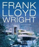 FRANK LLOYD WRIGHT: 50 GREAT BUILDINGS - WILKINSON, P.