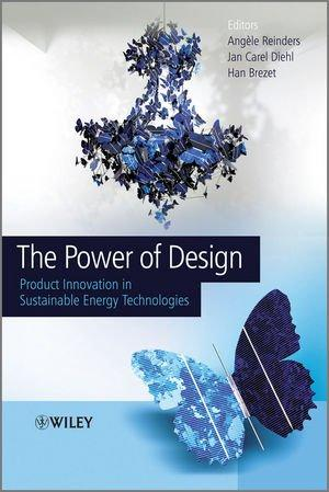 The Power of Design: Product Innovation in Sustainable Energ...
