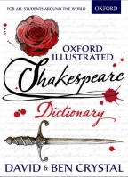 Oxford Illustrated Shakespeare Dictionary - Crystal, D., Cry...