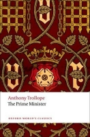 THE PRIME MINISTER (Oxford World´s Classics New Edition) - T...
