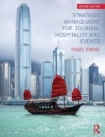 Strategic Management for Tourism, Hospitality and Events, 2nd rev ed. - Evans, N.