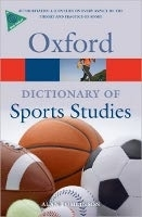 OXFORD DICTIONARY OF SPORT STUDIES (Oxford Paperback Referen...