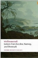 LETTERS WRITTEN IN SWEDEN, NORWAY AND DENMARK (Oxford World´...