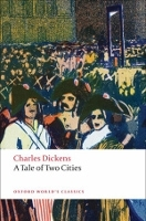 A TALE OF TWO CITIES (Oxford World´s Classics New Edition) -...