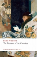 THE CUSTOM OF THE COUNTRY (Oxford World´s Classics New Editi...